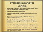problems at and for carlisle