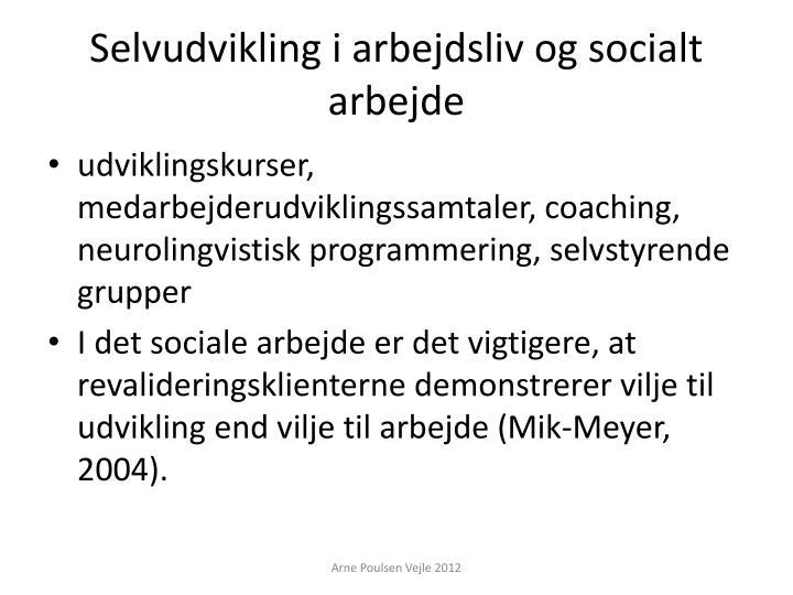 Selvudvikling i arbejdsliv og socialt arbejde