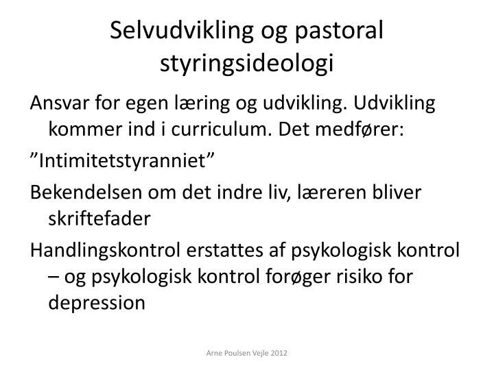Selvudvikling og pastoral styringsideologi