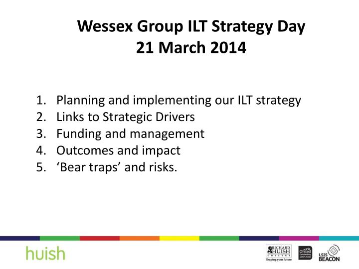 Wessex Group ILT Strategy Day