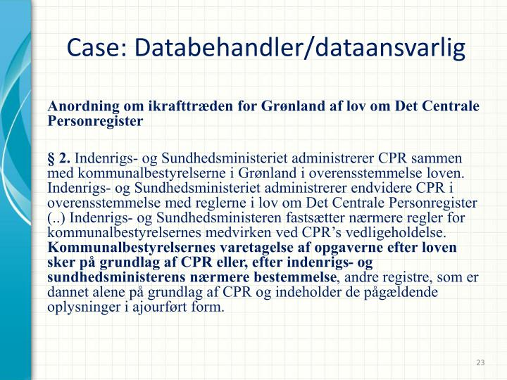 Case: Databehandler/dataansvarlig