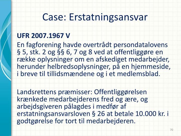 Case: Erstatningsansvar