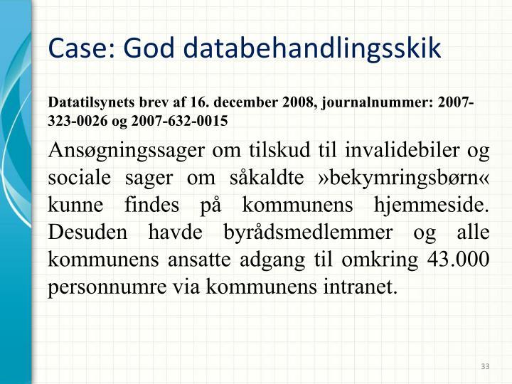 Case: God databehandlingsskik