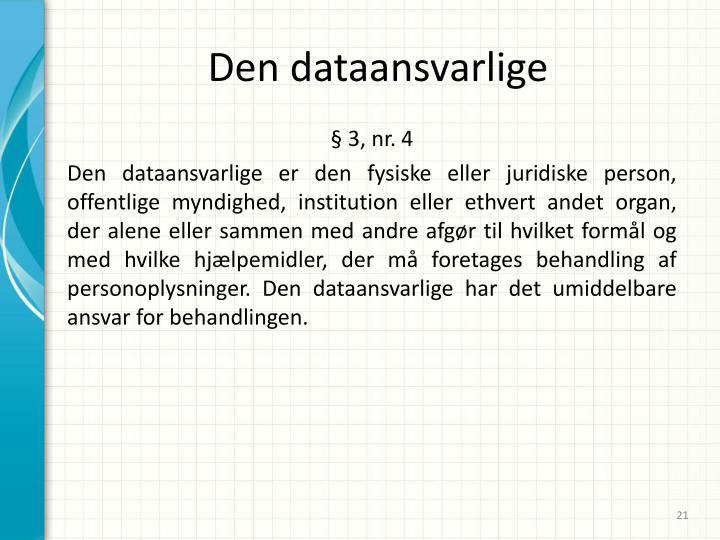 Den dataansvarlige