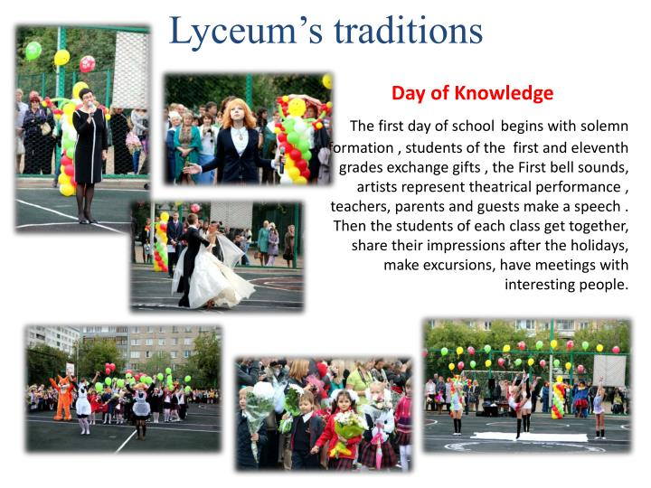 Lyceum's traditions