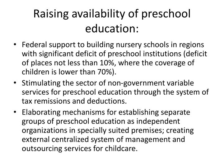 Raising availability of preschool education