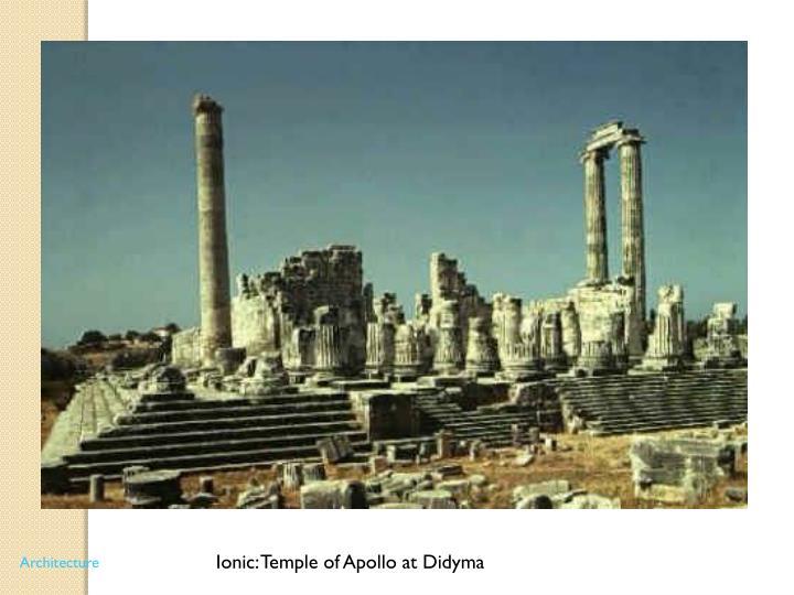 Ionic: Temple of Apollo at Didyma