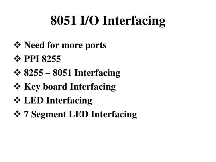 8051 i o interfacing