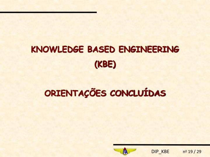 KNOWLEDGE BASED ENGINEERING