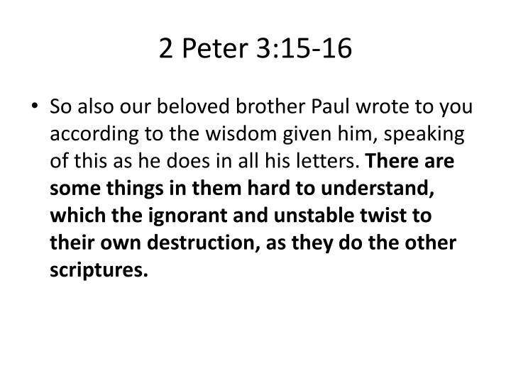 2 Peter 3:15-16