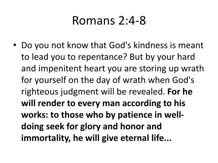 Romans 2:4-8