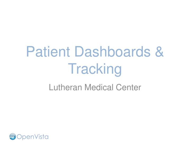 Patient Dashboards & Tracking