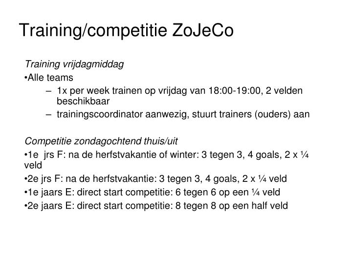 Training/competitie ZoJeCo