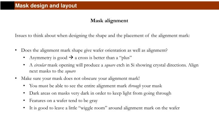 Mask design and layout