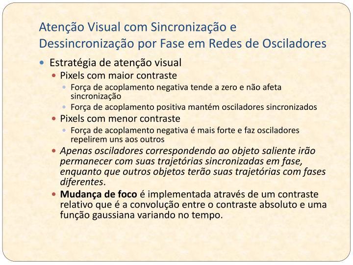 Atenção Visual com Sincronização e