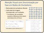 aten o visual com sincroniza o por fase em redes de osciladores1