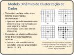 modelo din mico de clusteriza o de dados1