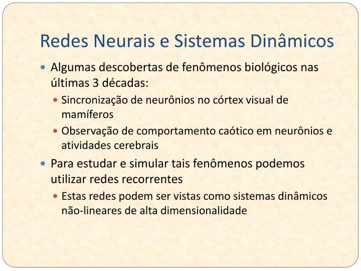 Redes Neurais e Sistemas Dinâmicos