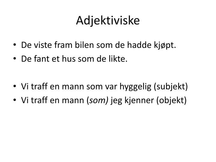 Adjektiviske