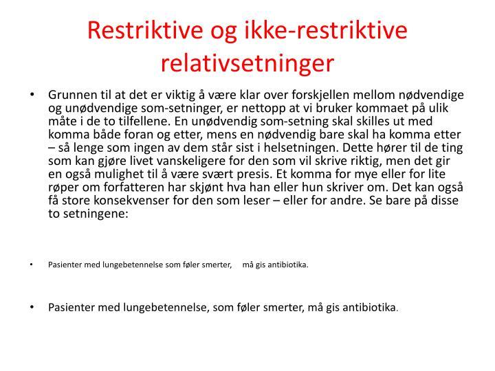 Restriktive og ikke-restriktive relativsetninger