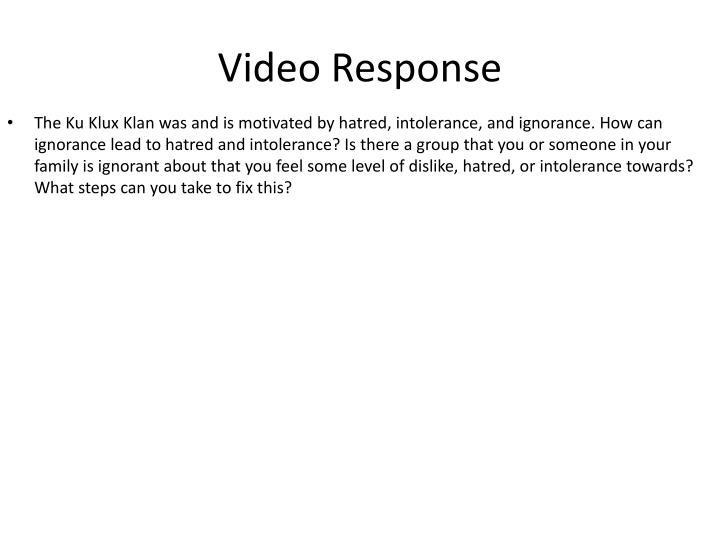 Video Response