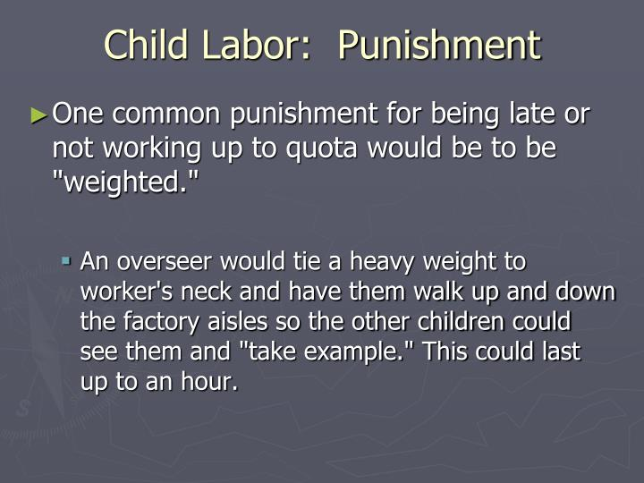Child Labor:  Punishment