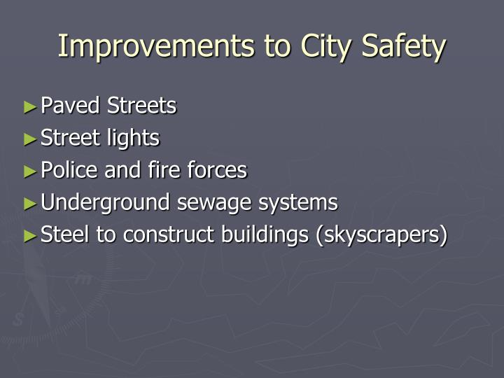 Improvements to City Safety