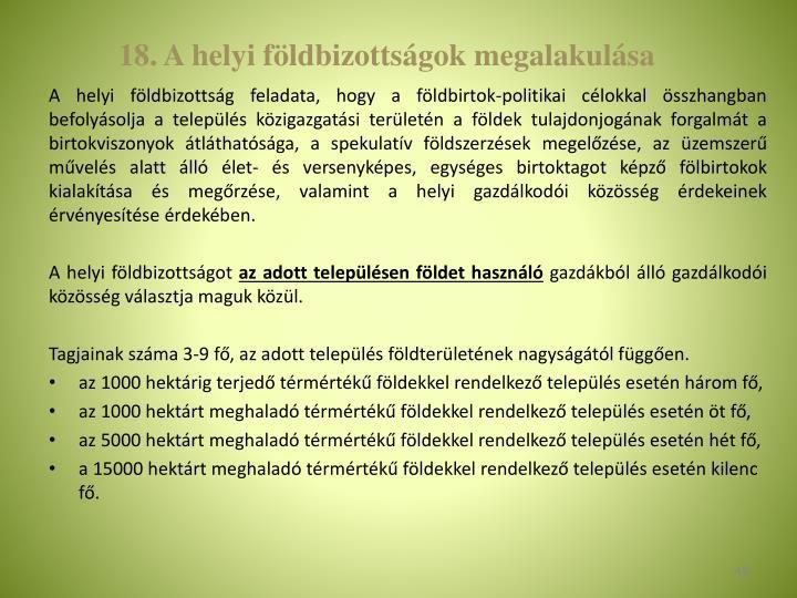 18. A helyi fldbizottsgok megalakulsa