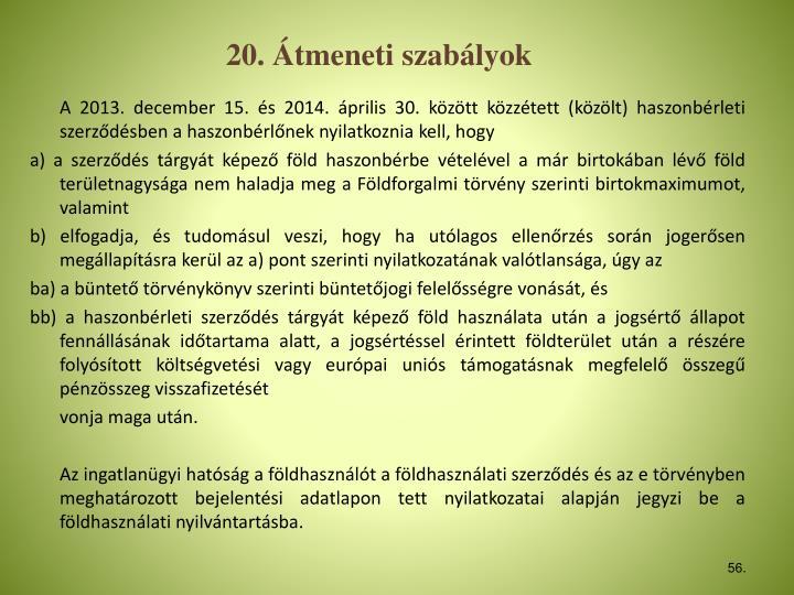 20. Átmeneti szabályok