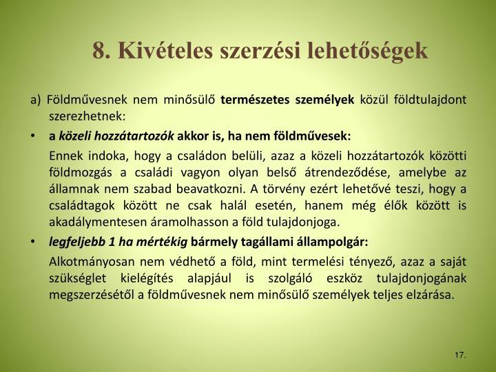 8. Kivteles szerzsi lehetsgek