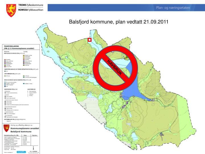 Balsfjord kommune, plan vedtatt 21.09.2011