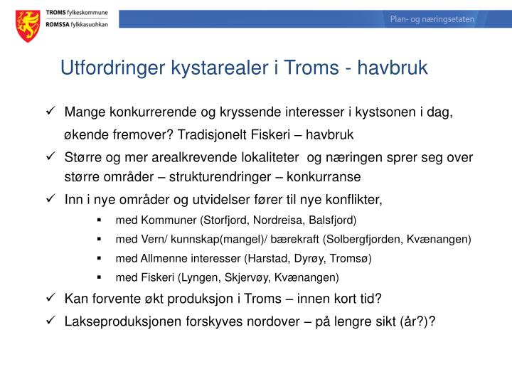 Utfordringer kystarealer i Troms - havbruk