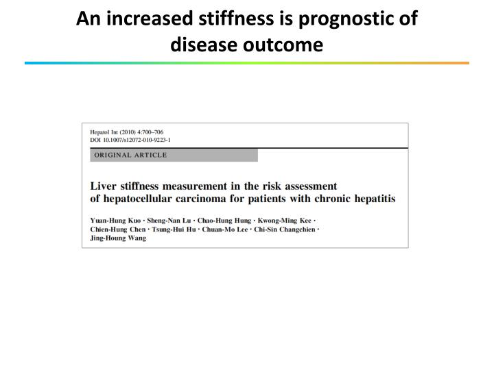 An increased stiffness is prognostic of