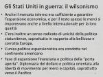 gli stati uniti in guerra il wilsonismo1