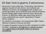 gli stati uniti in guerra il wilsonismo6