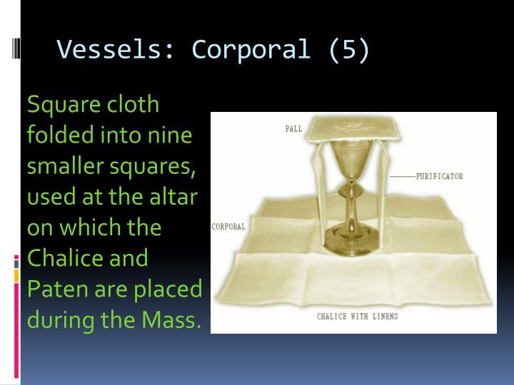 Vessels: Corporal (5)