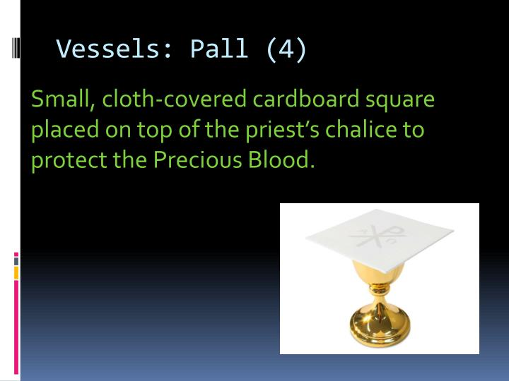 Vessels: Pall (4)
