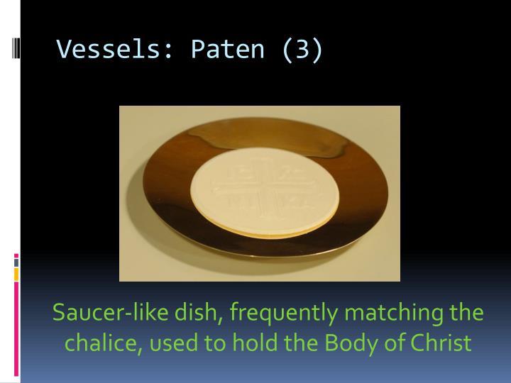 Vessels: Paten (3)