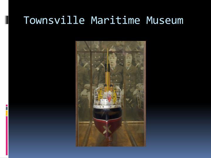 Townsville Maritime Museum