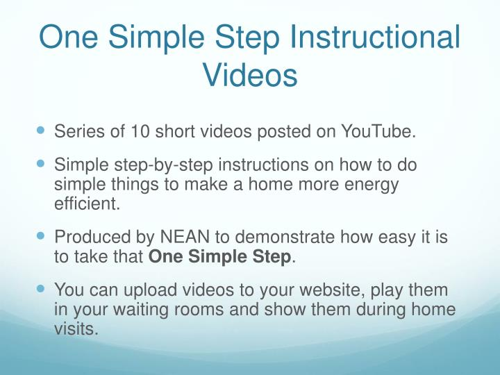 One Simple Step Instructional Videos