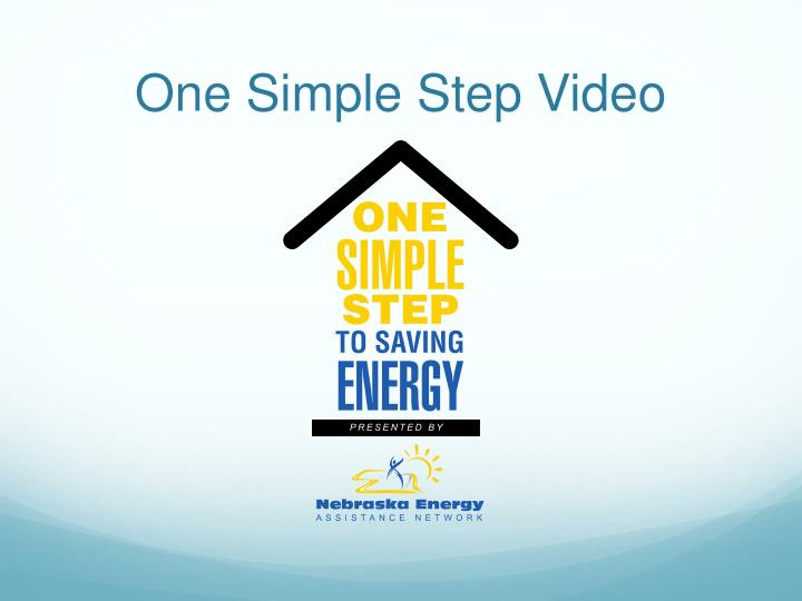 One Simple Step Video