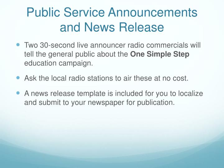 Public Service Announcements and News Release