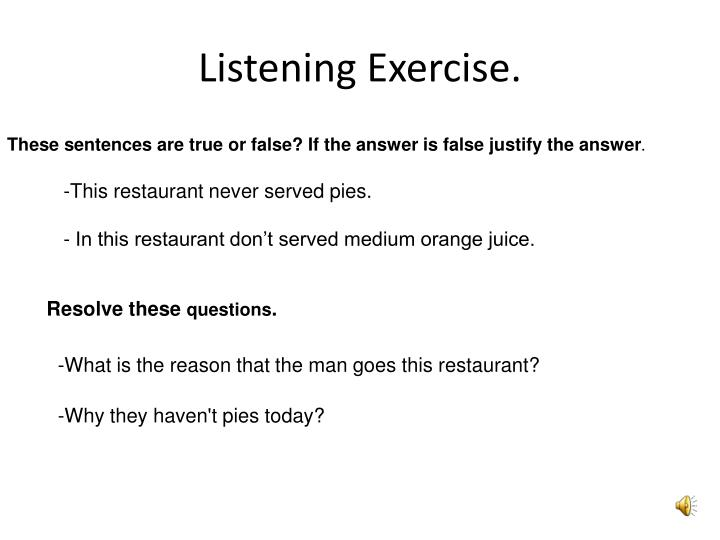 Listening Exercise.
