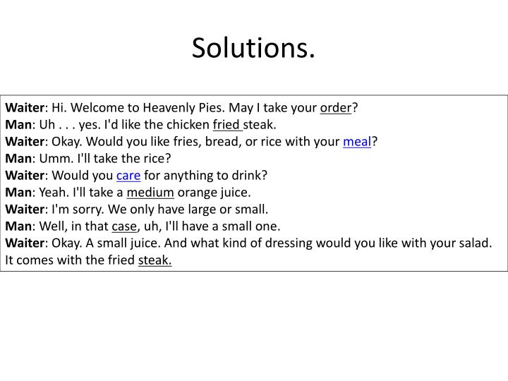 Solutions.