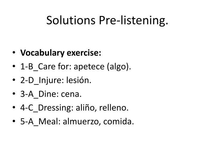 Solutions Pre-listening.