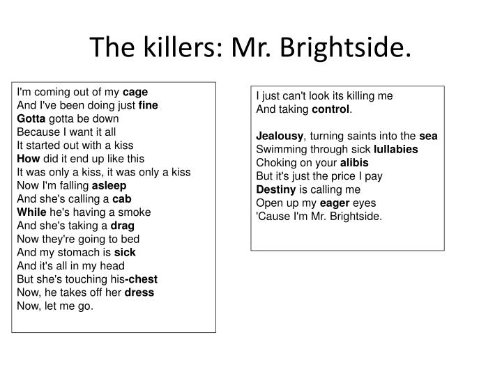 The killers: Mr. Brightside.