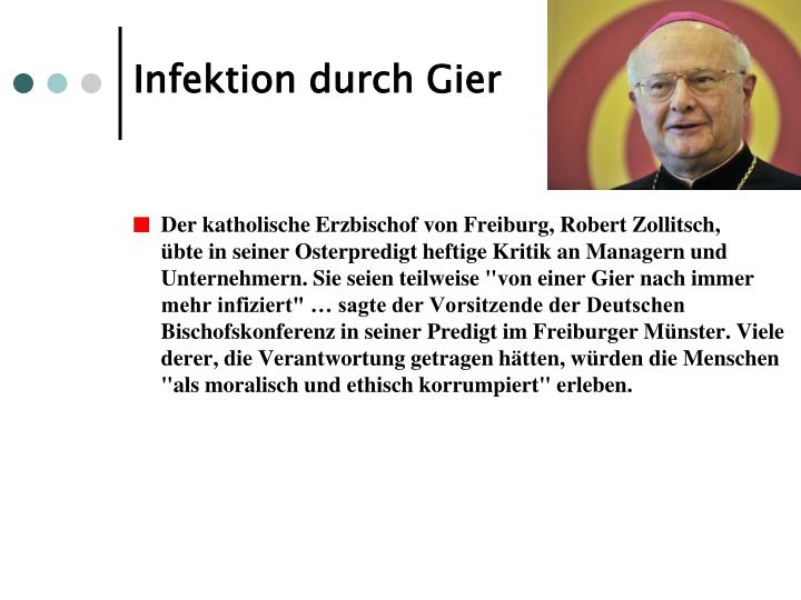 Infektion durch Gier