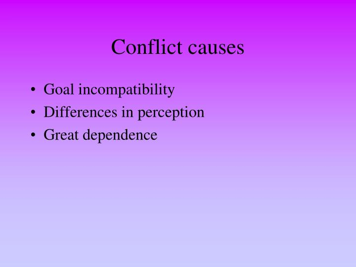 Conflict causes