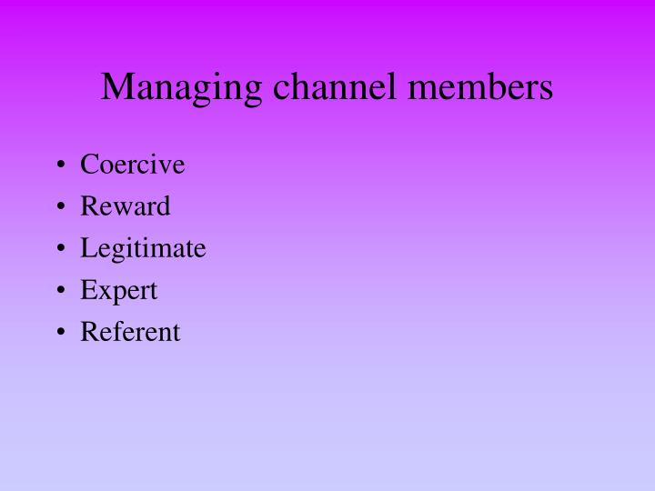 Managing channel members