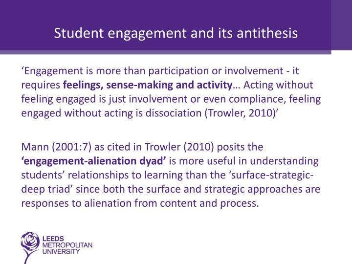 Student engagement and its antithesis